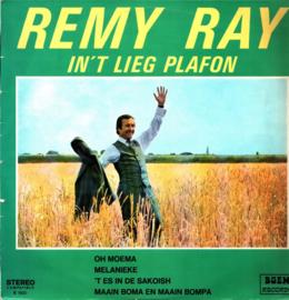 Remy Ray – In 'T Lieg Plafon
