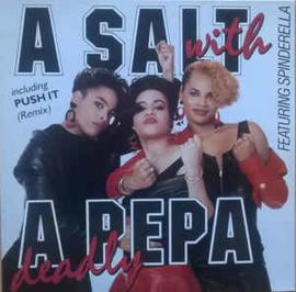 Salt 'N' Pepa – A Salt With A Deadly Pepa