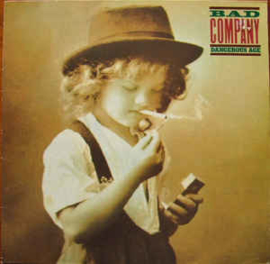 Bad Company  – Dangerous Age