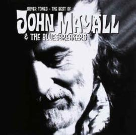 John Mayall & The Bluesbreakers – Silver Tones - The Best Of