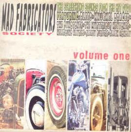 Mad Fabricators Society Volume One