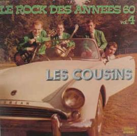 Les Cousins – Le Rock Des Années 60 Vol.4