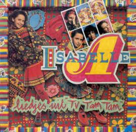"""Isabelle A – Liedjes Uit """"TV Tam Tam"""""""