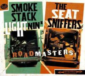 Smokestack Lightnin'  + The Seatsniffers – Roadmasters