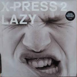 X-Press 2 – Lazy