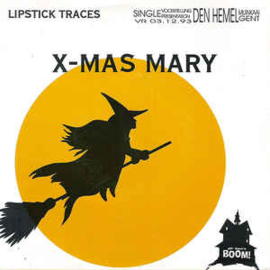 Lipstick Traces ‎– X-Mas Mary