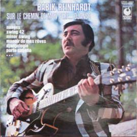 Babik Reinhardt – Sur Le Chemin De Mon Pere...Django