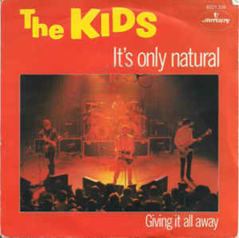 The Kids ‎– It's Only Natural