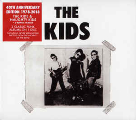 The Kids ‎– The Kids & Naughty Kids (40th Anniversary Edition)
