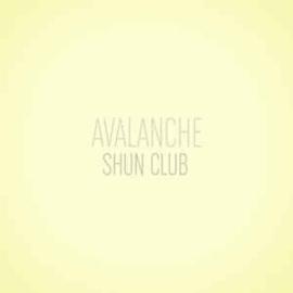 Shun Club – Avalanche