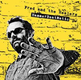Fred And The Healers – Hammerbeatmatic