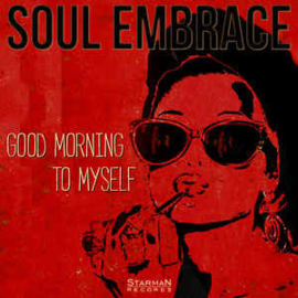 Soul Embrace ‎– Good Morning To Myself