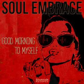 Soul Embrace – Good Morning To Myself