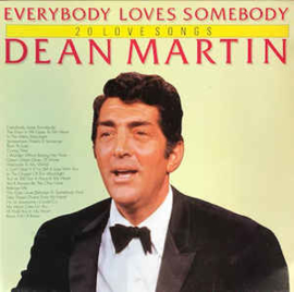 Dean Martin ‎– Everybody Loves Somebody