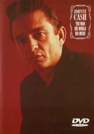 Johnny Cash – The Man, His World, His Music