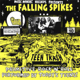 The Falling Spikes ‎– Teen Trash Vol.10