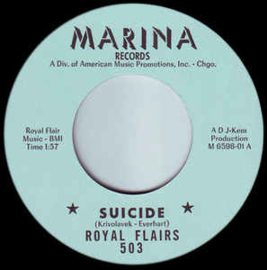 Royal Flairs – Suicide / One Pine Box