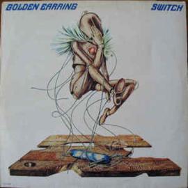 Golden Earring – Switch