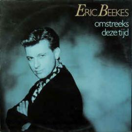 Eric Beekes – Omstreeks Deze Tijd