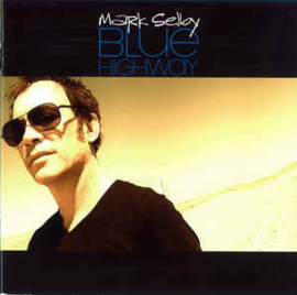 Mark Selby ‎– Blue Highway