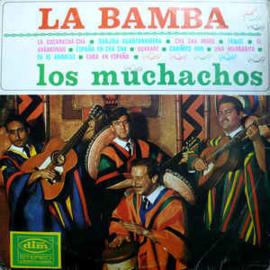 Los Muchachos – La Bamba