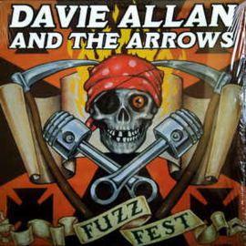 Davie Allan & The Arrows ‎– Fuzz Fest