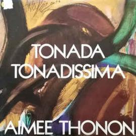 Aimee Thonon – Tonada Tonadissima