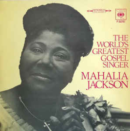 Mahalia Jackson And The Falls-Jones Ensemble ‎– The World's Greatest Gospel Singer