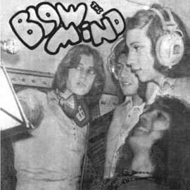 The Blow Mind – We Won't Go Back To The Past / They're Coming