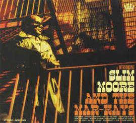 Slim Moore And The Mar-Kays – Introducing Slim Moore And The Mar-Kays