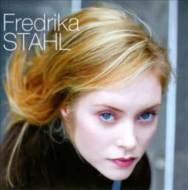 Fredrika Stahl – A Fraction Of You