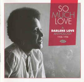 Darlene Love – So Much Love: A Darlene Love Anthology 1958-1998