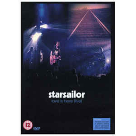 Starsailor – Love Is Here (Live)