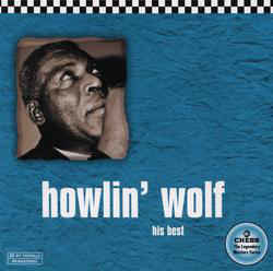 Howlin' Wolf ‎– His Best