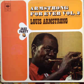 Louis Armstrong – Armstrong For Ever Vol. 2