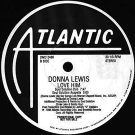 Donna Lewis ‎– Love Him (Soul Solution Remixes)