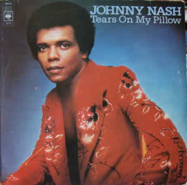 Johnny Nash ‎– Tears On My Pillow