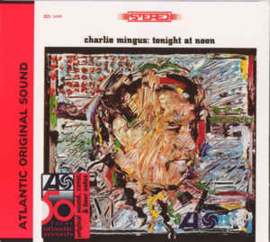 Charles Mingus – Tonight At Noon