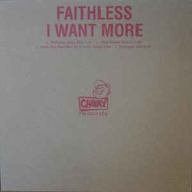 Faithless ‎– I Want More