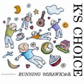 K's Choice – Running Backwards