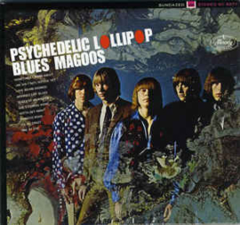Blues Magoos ‎– Psychedelic Lollipop
