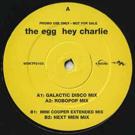The Egg – Hey Charlie
