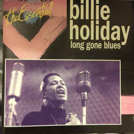 Billie Holiday ‎– Long Gone Blues