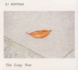 SJ Hoffman – The Long Now