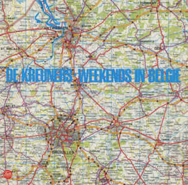 De Kreuners ‎– Weekends In België
