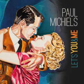 Paul Michiels – Let's You & Me