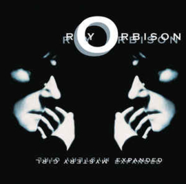 Roy Orbison – Mystery Girl Expanded