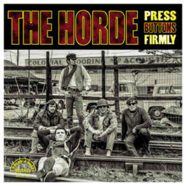 The Horde – Press Buttons Firmly