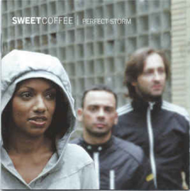 Sweet Coffee ‎– Perfect Storm