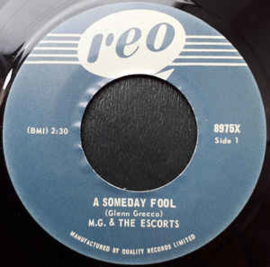 M.G. & The Escorts – A Someday Fool / It's Too Late
